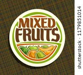 logo for fruits  sign with set... | Shutterstock . vector #1179851014