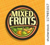 logo for fruits  sign with set... | Shutterstock . vector #1179851017