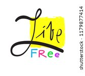 live free   simple inspire and... | Shutterstock .eps vector #1179877414