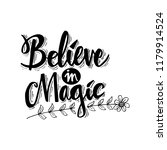 believe in magic. motivational... | Shutterstock .eps vector #1179914524