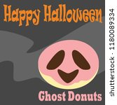ghost donuts dessert cartoon... | Shutterstock .eps vector #1180089334