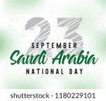 kingdom of saudi arabia... | Shutterstock .eps vector #1180229101
