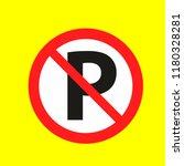 parking not allowed  caution... | Shutterstock .eps vector #1180328281