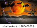 halloween concept with night... | Shutterstock . vector #1180653631