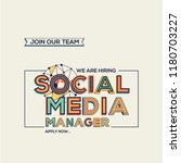 Stock vector we are hiring social media manager concept in modern typography recruiting concept join our team 1180703227