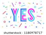 banner yes. speech bubble ... | Shutterstock .eps vector #1180978717