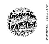 imagination is more important... | Shutterstock .eps vector #1181105704