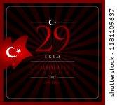 29 ekim cumhuriyet bayrami... | Shutterstock .eps vector #1181109637