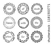 hand drawn circle doodle frames ... | Shutterstock .eps vector #1181503771