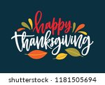 happy thanksgiving wish written ... | Shutterstock .eps vector #1181505694