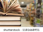 old stacked books on blurred... | Shutterstock . vector #1181668951