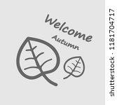 welcome autumn design template. ... | Shutterstock .eps vector #1181704717
