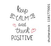 keep calm and think positive... | Shutterstock .eps vector #1181775001