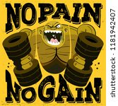 no pain no gain workout... | Shutterstock .eps vector #1181942407