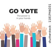go vote. the power is in your... | Shutterstock .eps vector #1181946031