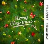 christmas fir tree texture with ... | Shutterstock .eps vector #118204411