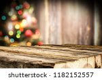 wooden destroyed table by the... | Shutterstock . vector #1182152557