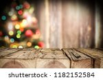 wooden destroyed table by the... | Shutterstock . vector #1182152584