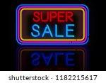 large super sale light neon.... | Shutterstock . vector #1182215617