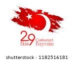 29 ekim cumhuriyet bayrami. 29... | Shutterstock .eps vector #1182516181