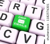 email drip marketing newsletter ... | Shutterstock . vector #1182576301