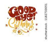good bye summer  handwritten... | Shutterstock .eps vector #1182733051