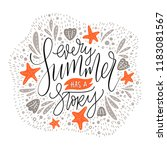 every summer has a stoty.... | Shutterstock .eps vector #1183081567