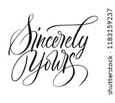 sincerely yours lettering.... | Shutterstock .eps vector #1183159237