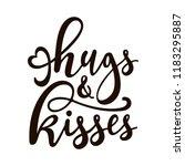 """hugs and kisses""   vector hand ... | Shutterstock .eps vector #1183295887"