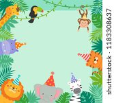 Stock vector frame border of cute jungle animals cartoon and tropical leaves for kids party invitation card 1183308637