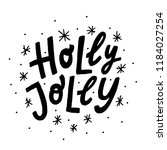 holly jolly. text vector...   Shutterstock .eps vector #1184027254