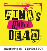 Punk's Not Dead. Punk Rock...