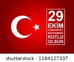 29 ekim cumhuriyet bayrami. 29... | Shutterstock .eps vector #1184127337