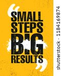 small steps. big results.... | Shutterstock .eps vector #1184169874