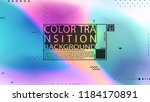 color transition background.... | Shutterstock .eps vector #1184170891