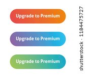 upgrade to premium. call to... | Shutterstock .eps vector #1184475727
