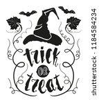 trick or treat halloween quote... | Shutterstock .eps vector #1184584234