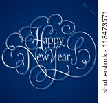 happy new year hand lettering ... | Shutterstock .eps vector #118473571
