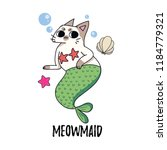 meowmaid cute illustration with ... | Shutterstock .eps vector #1184779321