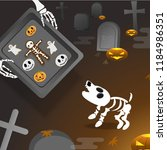skeleton dog with skeleton hand ... | Shutterstock .eps vector #1184986351