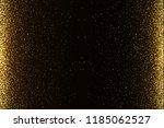 eps 10 golden glitter dust... | Shutterstock .eps vector #1185062527