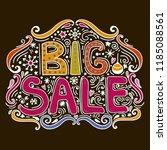 big sale   hand drawn lettering. | Shutterstock . vector #1185088561