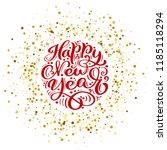 happy new year vector text... | Shutterstock .eps vector #1185118294