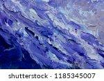 original impasto oil painting... | Shutterstock . vector #1185345007