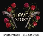 embroidery roses and guns ... | Shutterstock .eps vector #1185357931