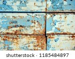 a rusty wall. blue and white... | Shutterstock . vector #1185484897