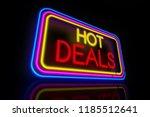 hot deals big neon. promotional ... | Shutterstock . vector #1185512641