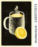 mug with hot drink and lemon.... | Shutterstock .eps vector #1185573571