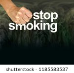stamp out smoking   female hand ... | Shutterstock . vector #1185583537