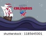happy columbus day background... | Shutterstock .eps vector #1185645301